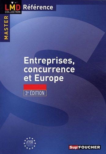 Entreprise, concurrence et europe 3e édition