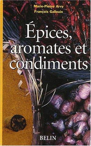 Epices, aromates et condiments
