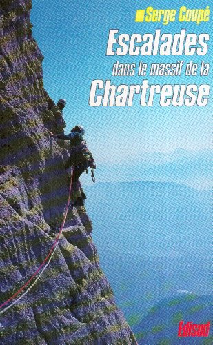 Escalades dans le massif de la Chartreuse