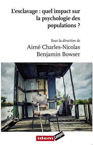 L'esclavage : quel impact sur la psychologie des populations ?