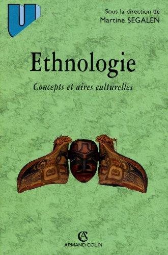 Ethnologie: Concepts et aires culturelles