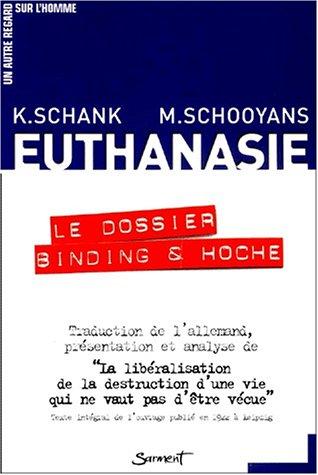 EUTHANASIE LE DOSSIER BINDING ET HOCHE