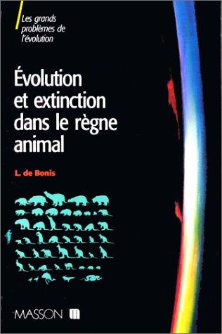 Evolution et extinction dans le regne animal