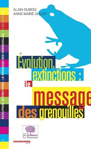 Evolution, extinctions : le message des grenouilles