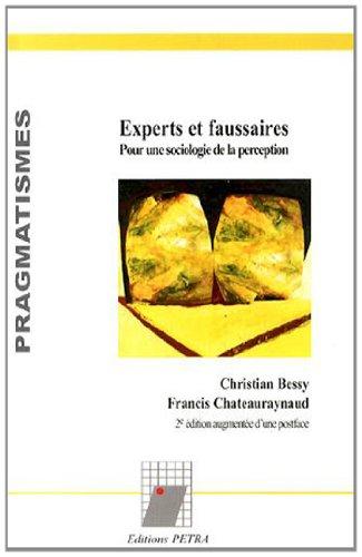 Experts et faussaires : Pour une sociologie de la perception