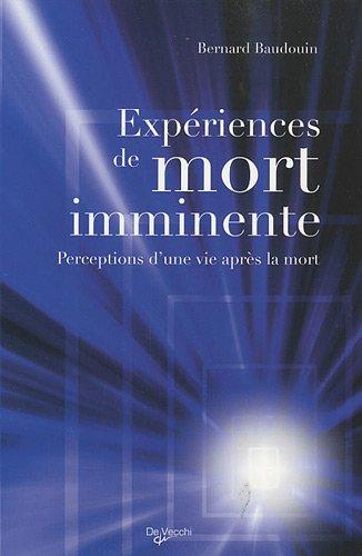 Expériences de mort imminente : Perceptions d'une vie après la mort