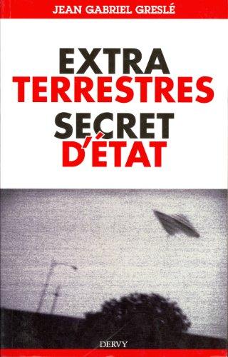 ExtraTerrestres secret d'Etat