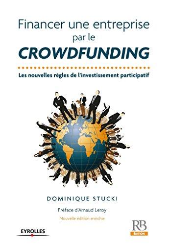 Financer une entreprise par le crowfunding (Hors collection)