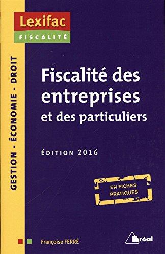 Fiscalité des entreprises et des particuliers 2016