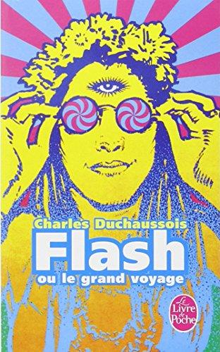 Flash ou le Grand voyage
