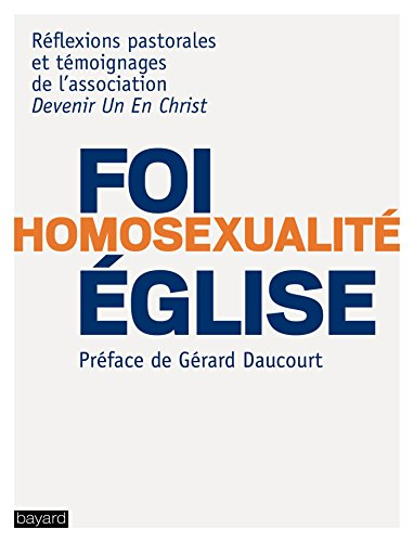 Foi - Homosexualité - Eglise Qui suis-je pour juger ?