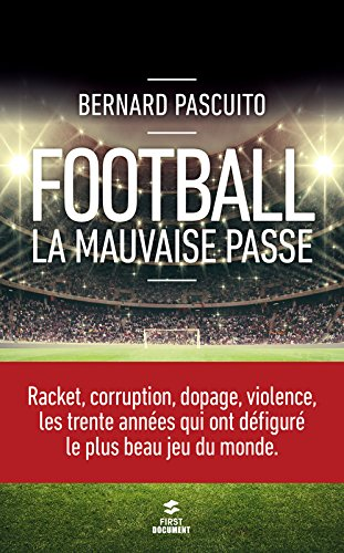 Football : la mauvaise passe