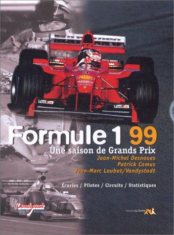 Formule 1 : 1999. Une saison de Grands Prix