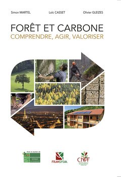 Forêt et carbone : Comprendre, agir, valoriser