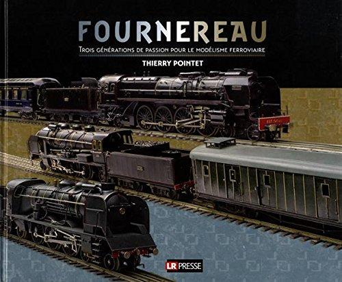Fournereau: Trois générations de passion pour le modélisme ferroviaire