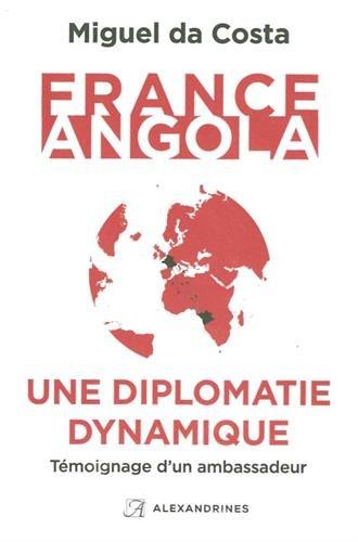France-Angola, une diplomatie dynamique