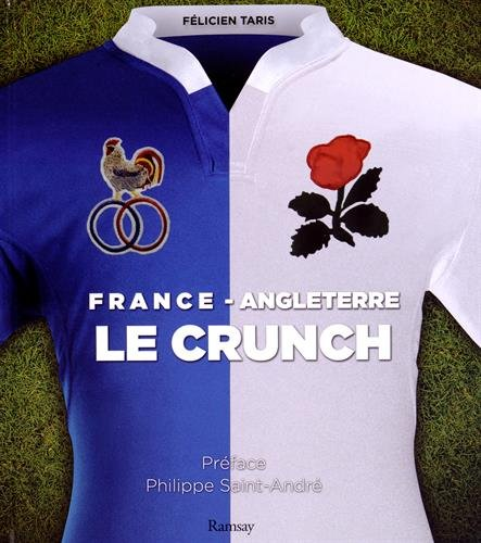 France / Angleterre : Le crunch