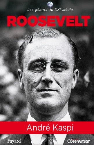 Franklin Roosevelt (Les Géants du XXe siècle)