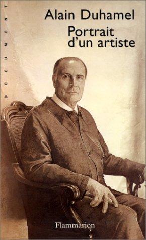 François Mitterrand : Portrait d'un artiste