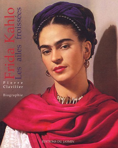 Frida Kahlo : Les ailes froissées
