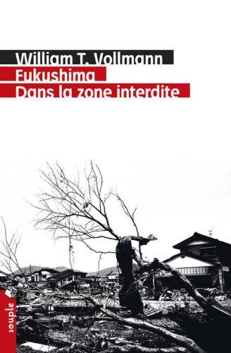 Fukushima. Dans la zone interdite