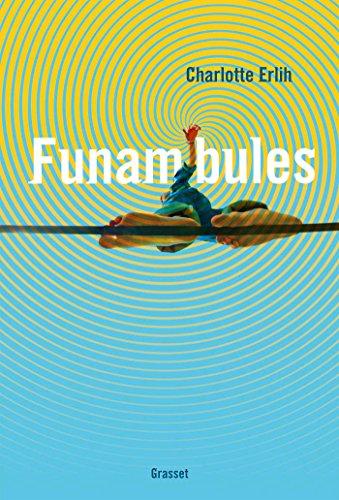Funambules: premier roman