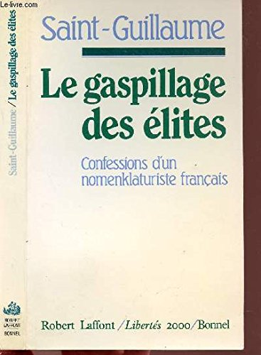 GASPILLAGE DES ELITES