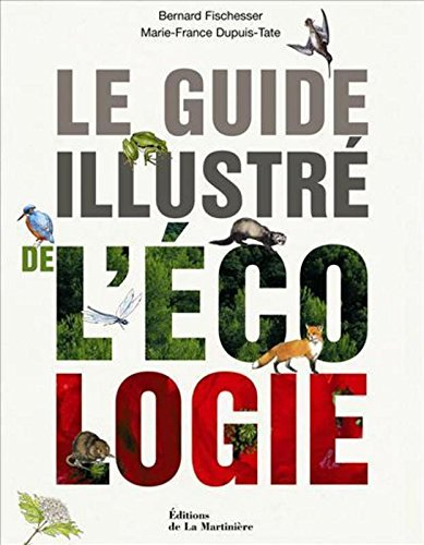 Le Guide illustré de l'écologie