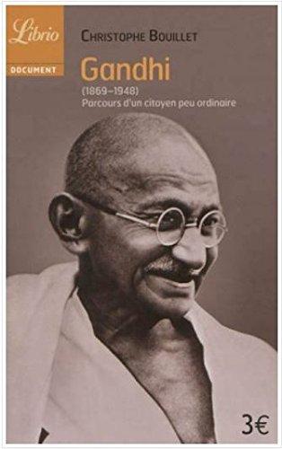 Gandhi (1869-1948): Parcours d'un citoyen peu ordinaire