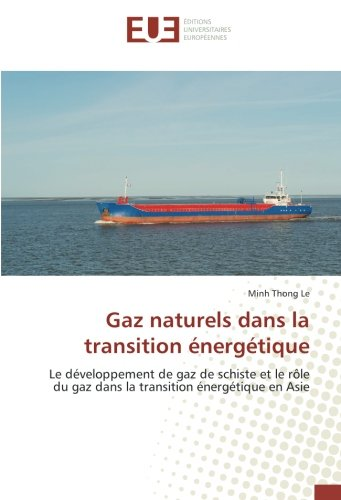 Gaz naturels dans la transition énergétique