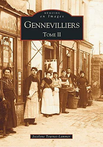 Gennevilliers - Tome II