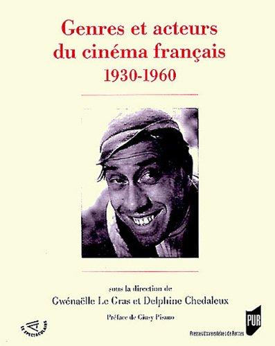 Genres et acteurs du cinéma français 1930-1960