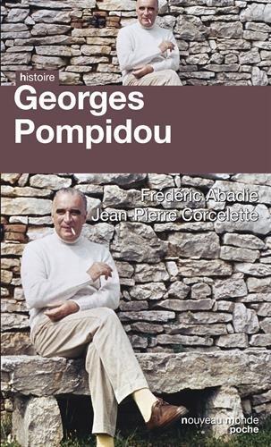 Georges Pompidou : Le désir et le destin