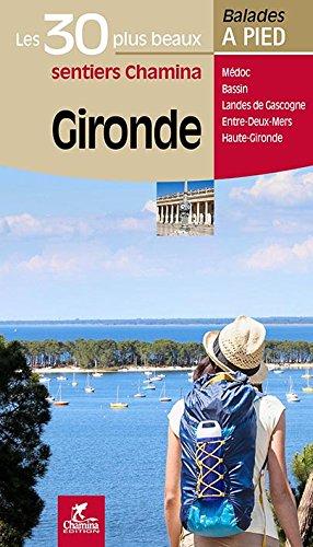 Gironde les 30 Plus Beaux Sentiers