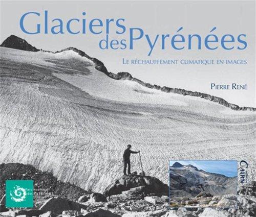Glaciers des Pyrénées : Le réchauffement climatique en images