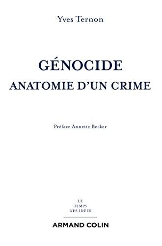 Génocide - Anatomie d'un crime: Anatomie d'un crime