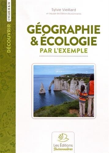 Géographie & écologie par l'exemple : Cycles 3 et 4