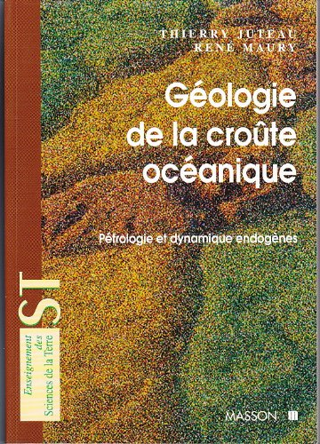 Geologie de la croute oceanique De l'accretion au recyclage - ACCREATION AU RECYCLAGE: ACCREATION AU RECYCLAGE