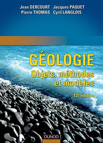 Géologie : objets, méthodes et modèles - 12ème édition