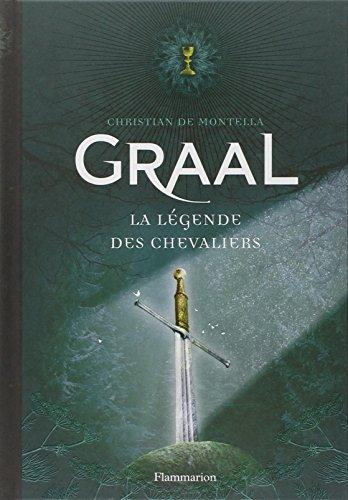 Graal : La légende des chevaliers