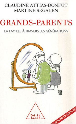 Grands-parents: La famille à travers les générations