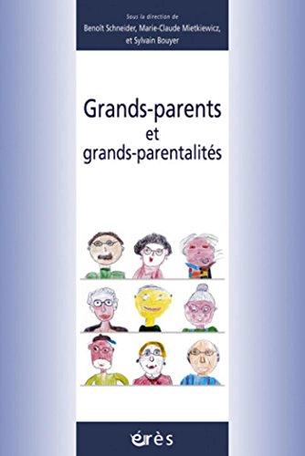 Grands-parents et grands-parentalités (Petite enfance)