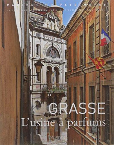 GRASSE L'USINE A PARFUMS
