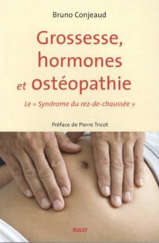 Grossesse, hormones et ostéopathie : Le