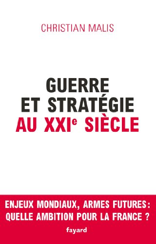 Guerre et stratégie au XXIe siècle