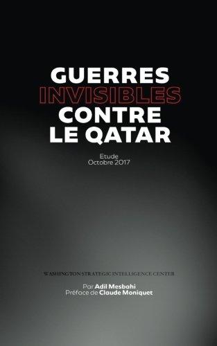 Guerres invisibles contre le Qatar