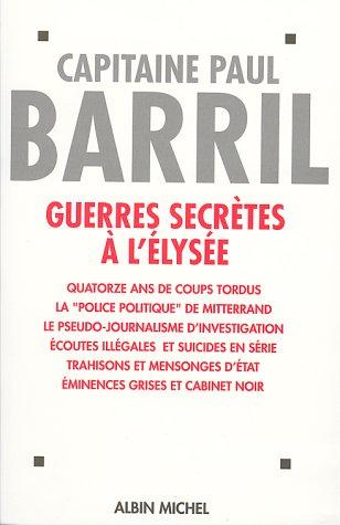 Guerres secrètes à l'Élysée (1981-1995)