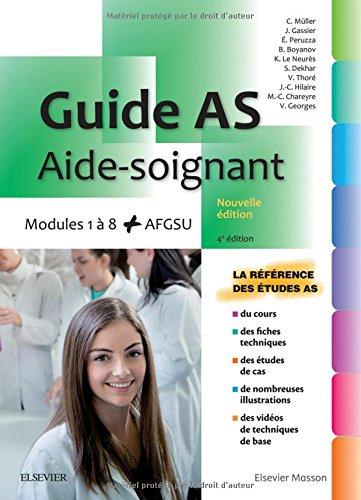 Aide-soignant: Modules 1 à 8 + AFGSU. Avec vidéos