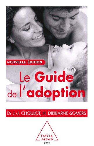 Guide de l'adoption (Le) (Sciences Humaines)