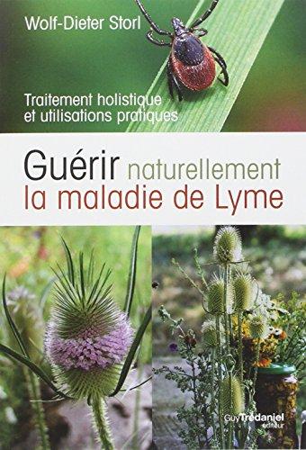 Guérir naturellement la maladie de Lyme